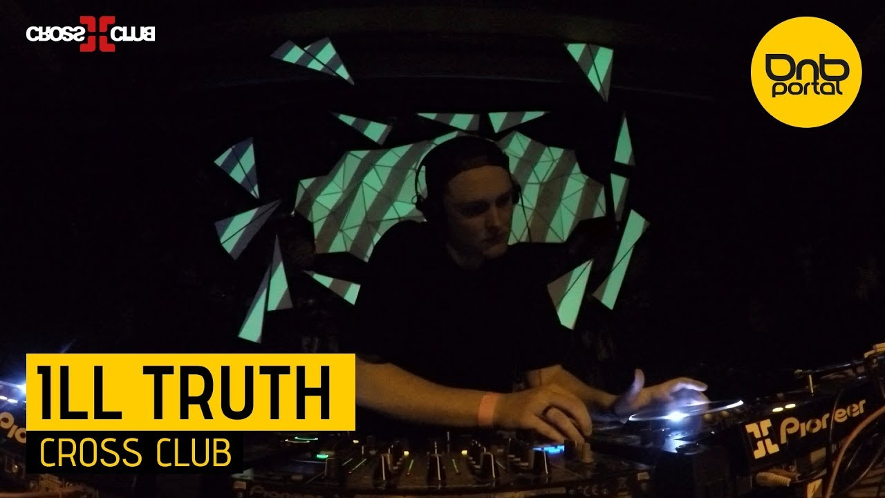 Ill Truth - Cross Club