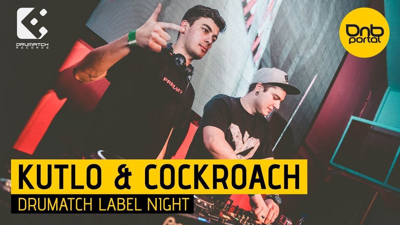 Kutlo & Cockroach - Drumatch Label Night
