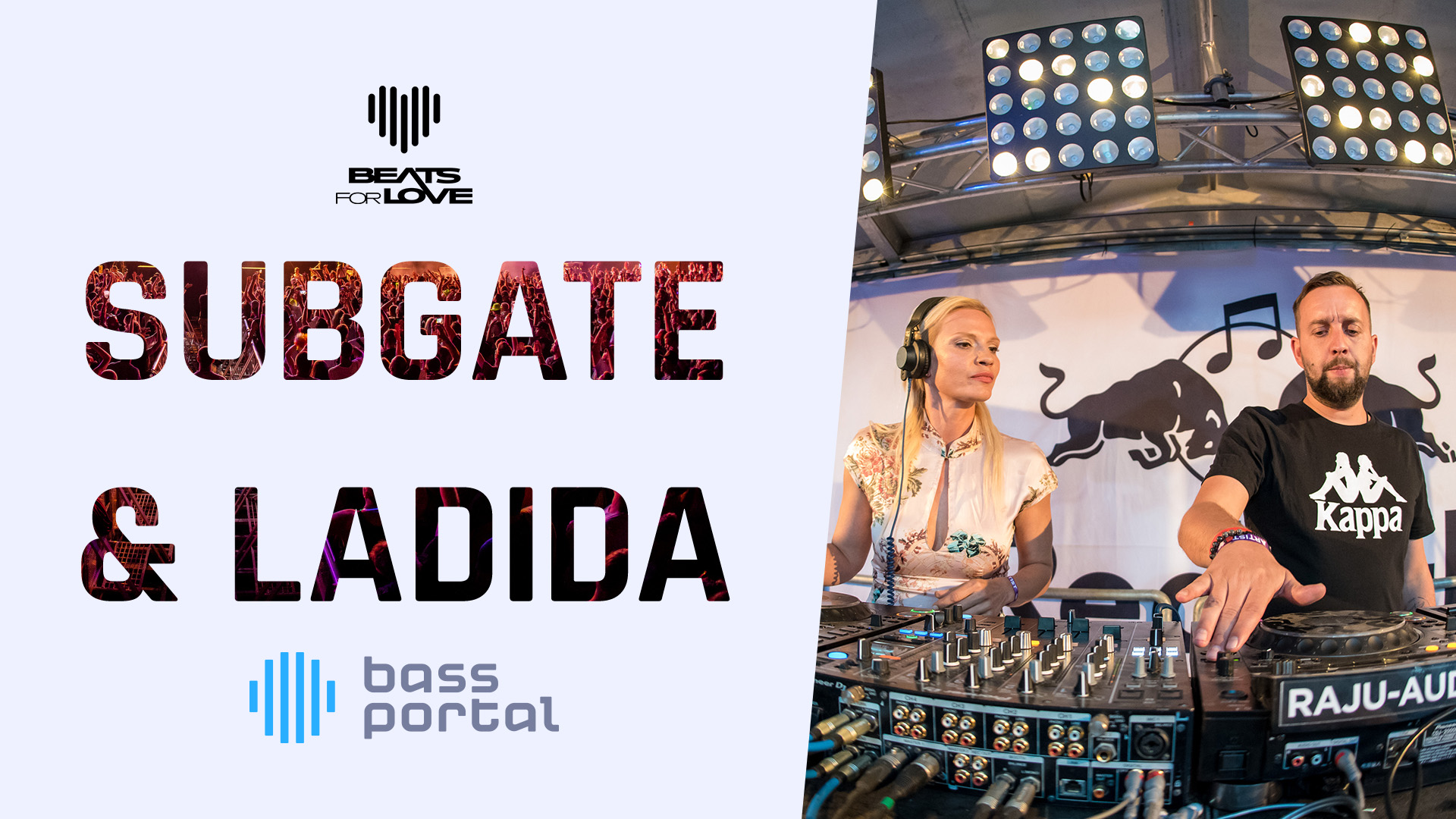 Subgate & Ladida - Beats for Love 2019