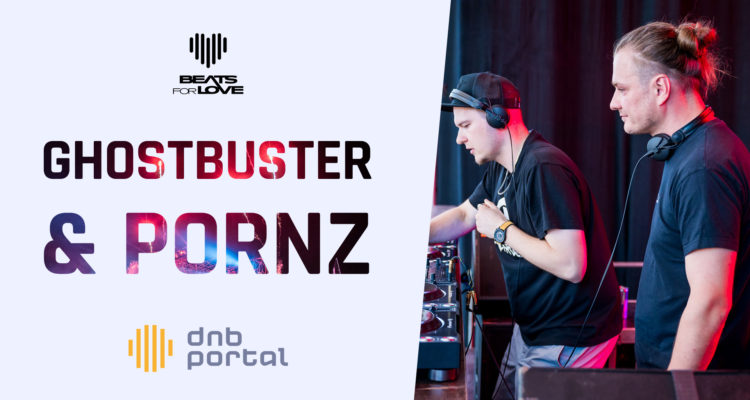 Pornz & Ghostbuster - Beats for Love 2019