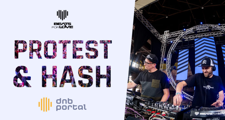 Protest & Hash - Beats for Love 2019