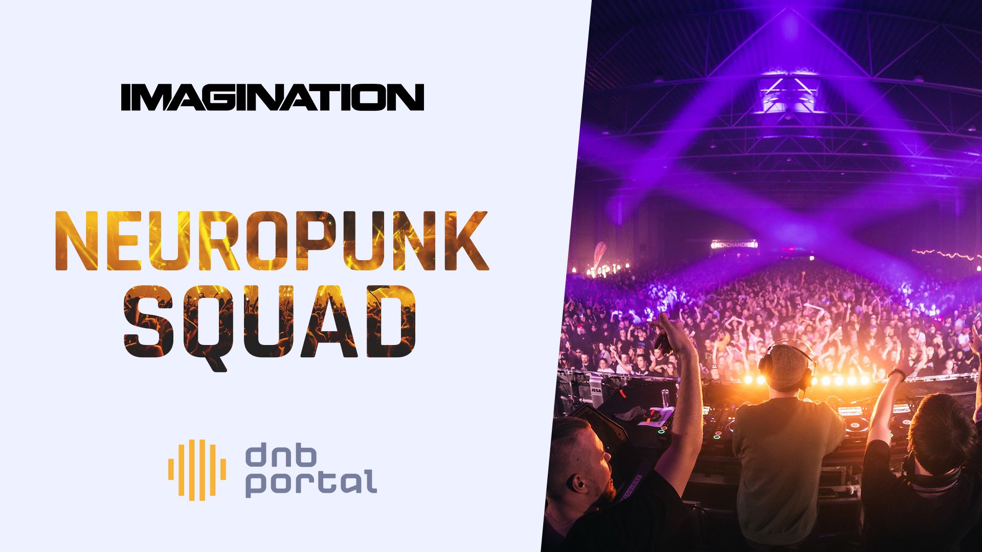 Neuropunk Squad - Imagination Festival