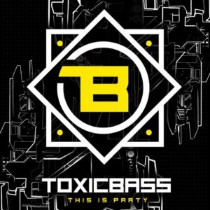 ToxicBass