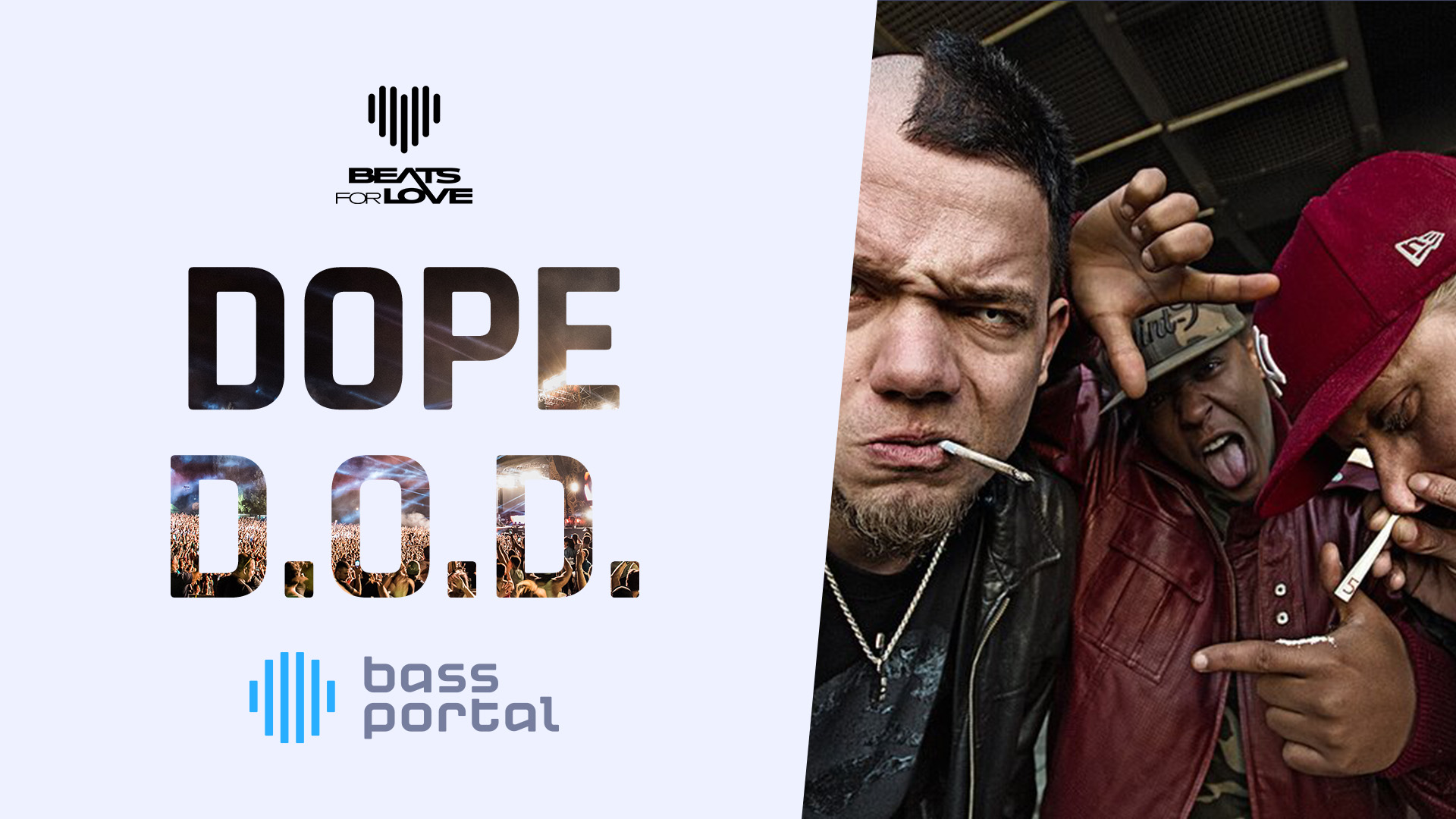 Dope D.O.D. - Beats for Love 2017