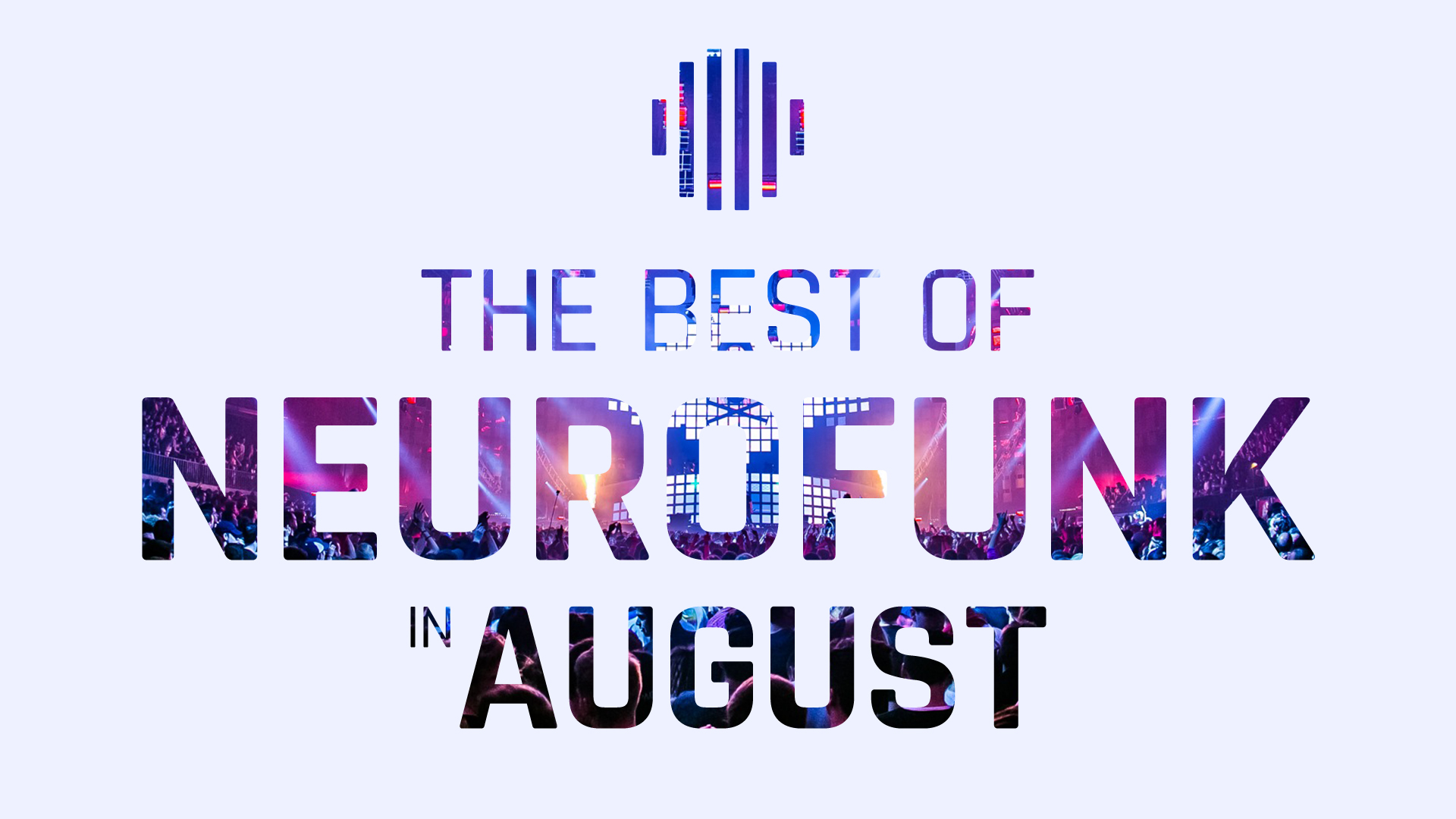 The Best Of Neurofunk in August