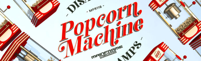 Popcorn Machine by The Clamps & Disaszt
